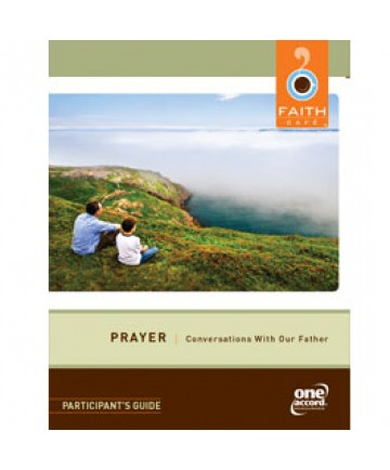 Faith Cafe': Prayer Conversations With Our Father Participant's Guide