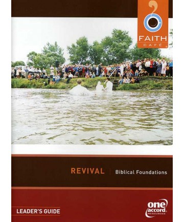 Faith Cafe: Revivals: Biblical Foundations Leader's Guide