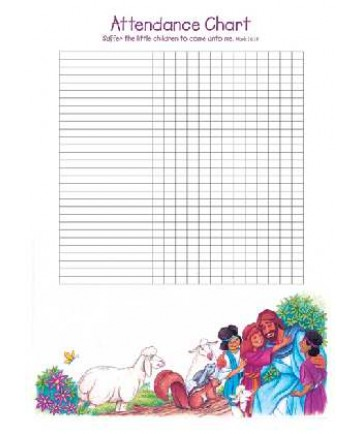Let The Little Children Come To Me Attendance Chart