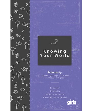 Friends Knowing Your World: Journal Page Booklets