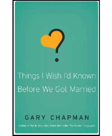 Things I Wish I'd Know Before We Got Married
