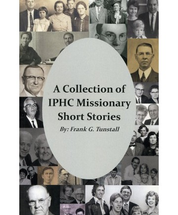 Collection of IPHC Missionary Short Stories