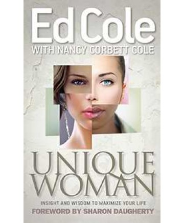Unique Woman: Insight and Wisdom to Maximize Your Life