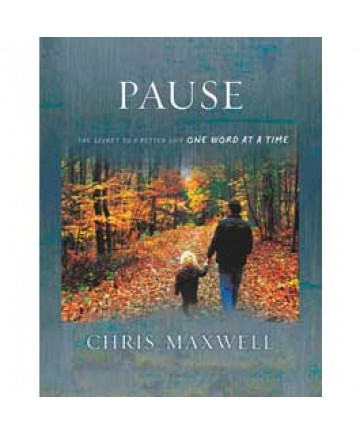 Pause: The Secret To A Better Life One Word At A Time
