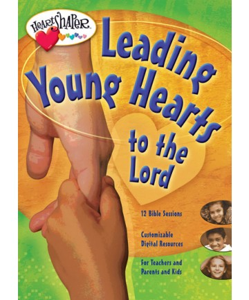 Leading Young Hearts to the Lord