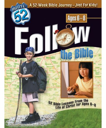 Follow the Bible 52 Bible Lessons for Beginning Readers Ages 6-8 Route 52