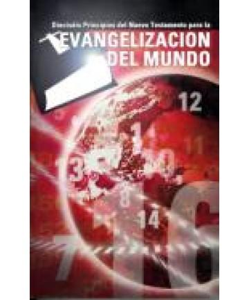 16 Principios de Nuevo Testamento para la Evangelizacion Del Mundo