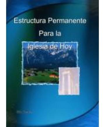 Estructura Permanente para la Iglesia de Hoy