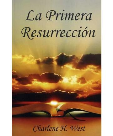 La Primera Resurrección