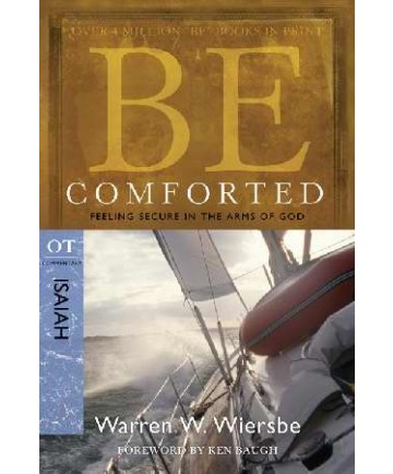 Be Comforted