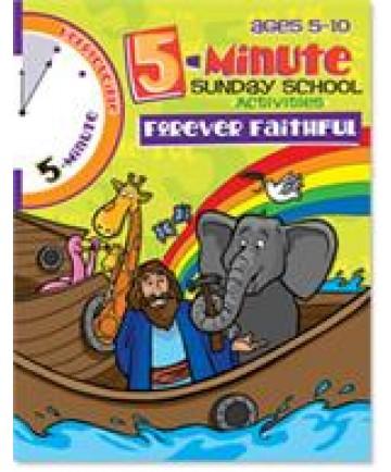 5 Minute Sunday School Activities - Forever Faithful