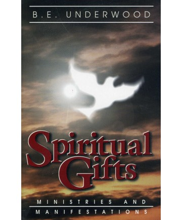 Spiritual Gifts: Ministries and Manifestations