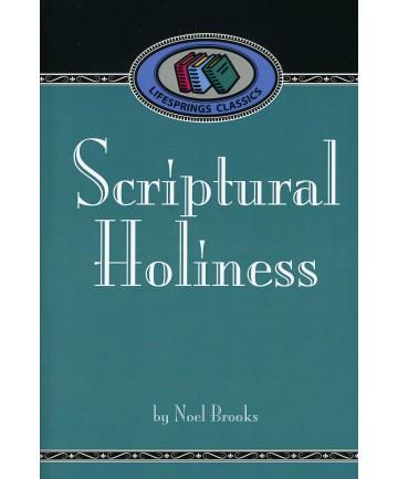 Scriptural Holiness