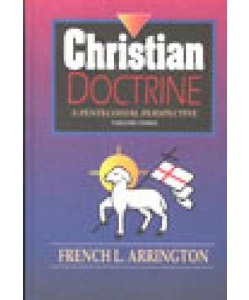 Christian Doctrine: A Pentecostal Perspective Volume 3