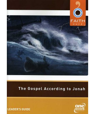 Faith Cafe': Gospel According to Jonah Leader's Guide