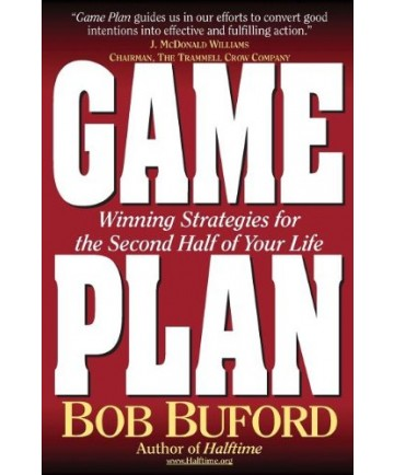 Game Plan: Winning Strategies for the Second Half of Your Life