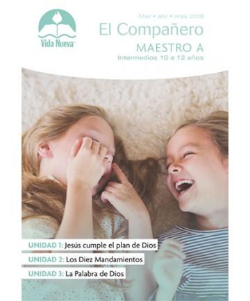 Intermedios: El Compañero-Incluye Guía del Maestro y Visuales Marzo - Agosto Edades 10 - 12