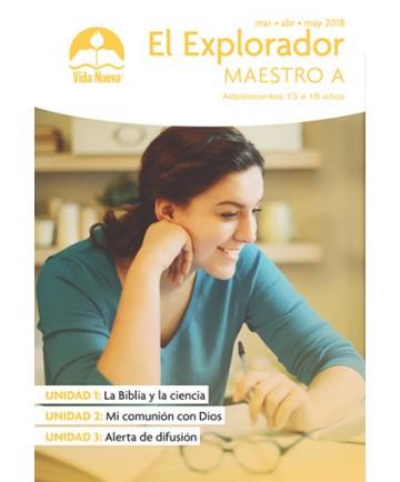 Adolescentes: El Explorador-Guía del Maestro Marzo - Agosto