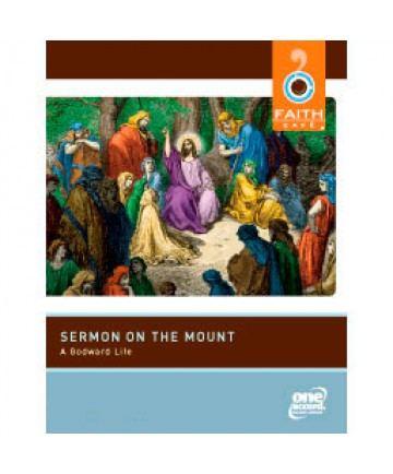 Faith Cafe': Sermon on the Mount: A Godward Life - Leaders Guide