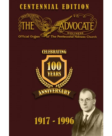 The Pentecostal Holiness Advocate DVD - Centennial Edition