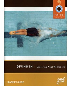 Faith Cafe: Diving In: Exploring What We Believe Leader's Guide