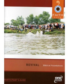 Faith Cafe: Revivals: Biblical Foundations Participant Guide