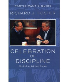 Celebration of Discipline Participant's Guide