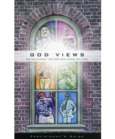 God Views Participant's Guide