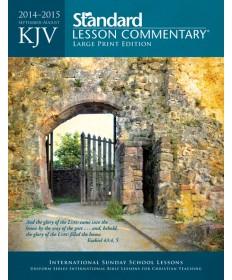 KJV Standard Lesson Commentary® Large Print 2014-2015