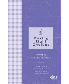 Friends Making Right Choices: Journal Page Booklets