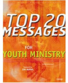 Top 20 Messages for Youth Ministry