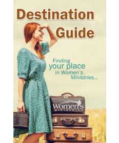 Destination Guide Women's Ministries Leader's Guide