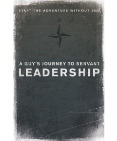 A Guy's Journey to Servant Leadership