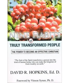 Nine Habits of Truly Transformed People