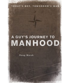 A Guy's Journey to Manhood