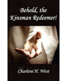 Behold, the Kinsman Redeemer