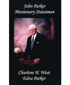 John Parker Missionary Statesman