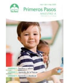 Párvulos: Primeros Pasos -Incluye Guía del Maestro y Visuales Marzo - AgostoEdades 2 - 4
