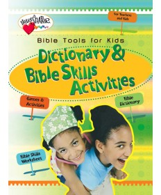 Bible Tools for Kids: Dictionary & Bible Skills Activities