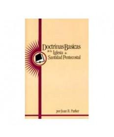 Doctrinas Basicas de la Iglesia de Santidad Pentecostal