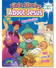 Bible Stories About Jesus: Ages 4&5
