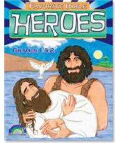 Favorite Bible Heroes: Grades 1&2