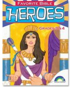 Favorite Bible Heroes: Grades 3&4