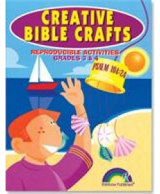 Creative Bible Crafts: Grades 3&4