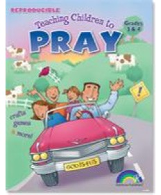 Teaching Children to Pray: Grades 3&4
