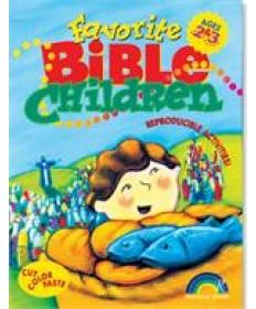 Favorite Bible Children: Ages 2&3