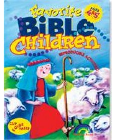 Favorite Bible Children: Ages 4&5