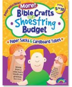 More! Bible Crafts on a Shoestring Budget, Paper Sacks & Cardboard Tubes
