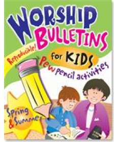 Worship Bulletins for Kids: Spring and Summer