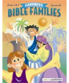 Favorite Bible Families: Grades 5&6